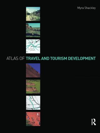 Atlas of Travel and Tourism Development: 1st Edition (Paperback) book cover