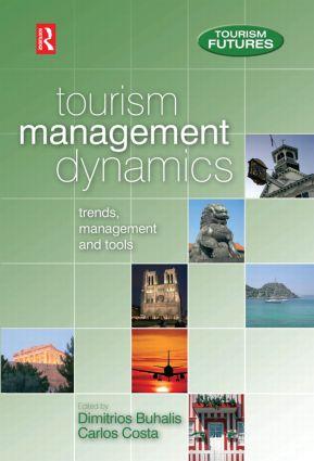 Tourism Management Dynamics: 1st Edition (Hardback) book cover