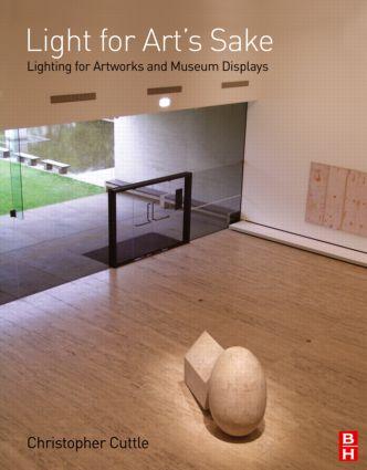 Light for Art's Sake: 1st Edition (Hardback) book cover
