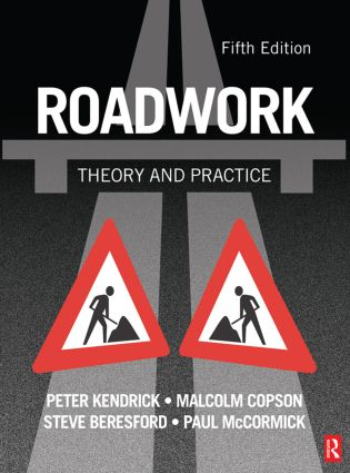 Roadwork: Theory and Practice, 5th ed: 5th Edition (Paperback) book cover