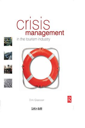 Crisis Management in the Tourism Industry: 2nd Edition (Paperback) book cover