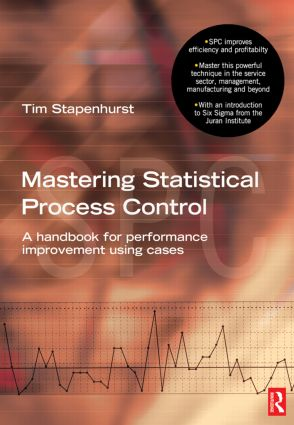 Mastering Statistical Process Control: 1st Edition (Paperback) book cover