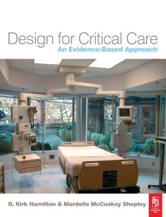 Design for Critical Care: An Evidence-Based Approach (Paperback) book cover