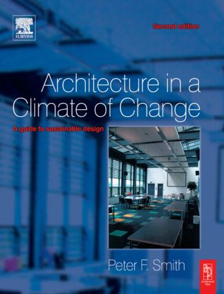 Architecture in a Climate of Change: 2nd Edition (Paperback) book cover