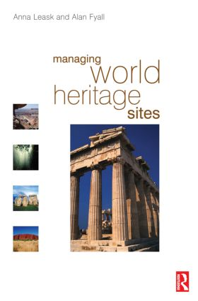 Strategy and policy for the World Heritage Convention: goals, practices and future solutions