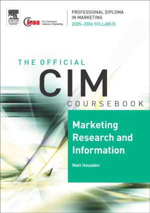 CIM Coursebook 05/06 Marketing Research and Information