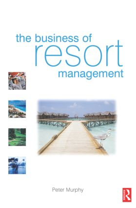The Business of Resort Management (Paperback) book cover