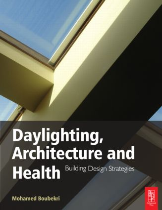 Daylighting, Architecture and Health (Paperback) book cover