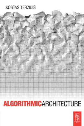 Algorithmic Architecture: 1st Edition (Paperback) book cover