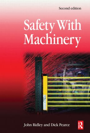 Safety with Machinery: 2nd Edition (Hardback) book cover