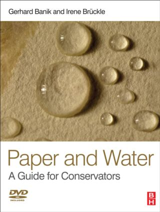 Paper and Water: A Guide for Conservators (Hardback) book cover