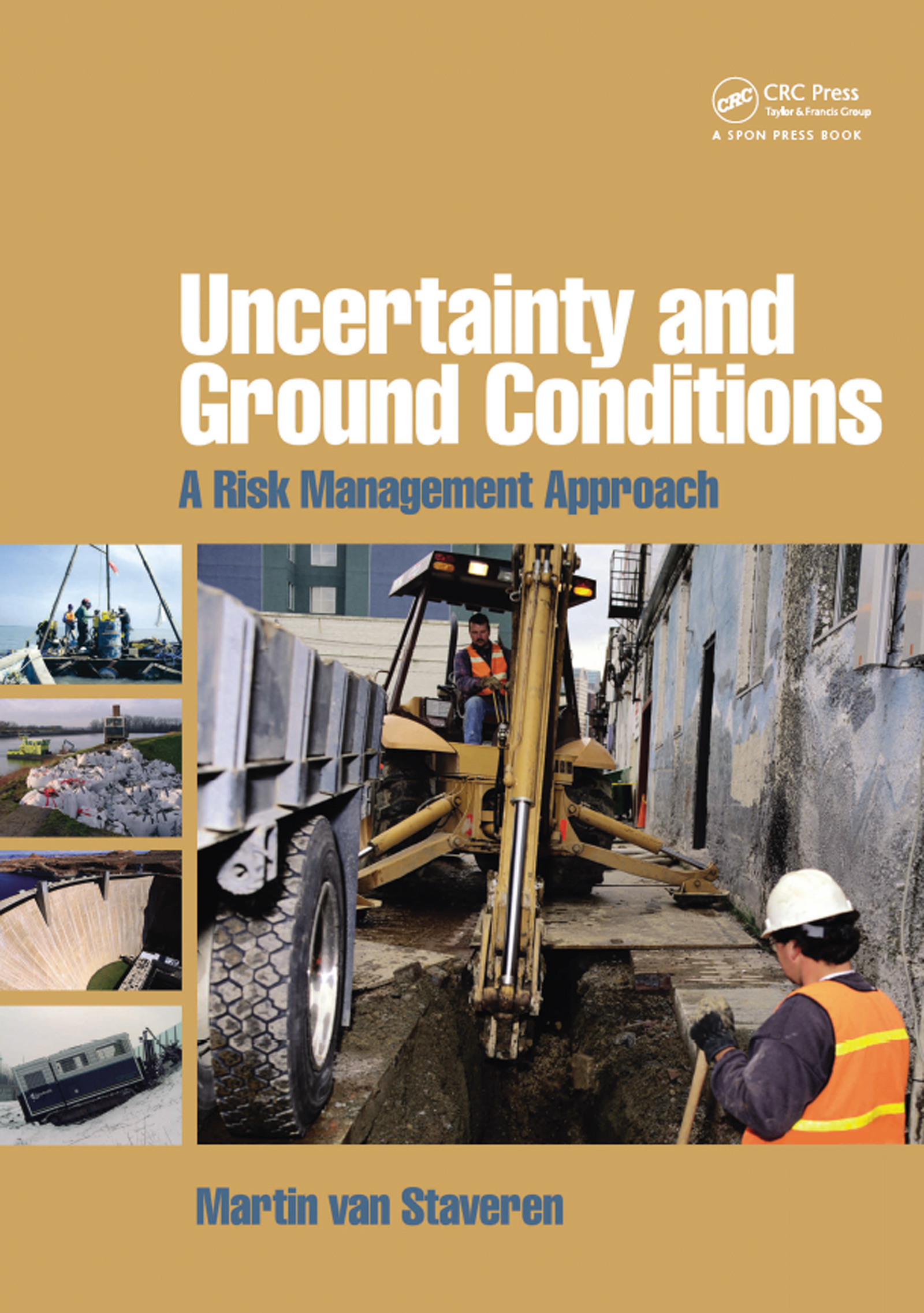 Uncertainty and Ground Conditions: A Risk Management Approach, 1st Edition (Paperback) book cover