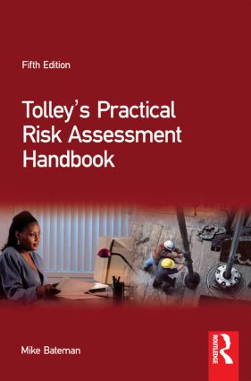 Tolley's Practical Risk Assessment Handbook: 5th Edition (Paperback) book cover