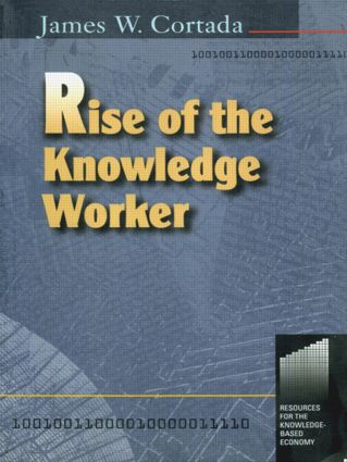 Rise of the Knowledge Worker: 1st Edition (Paperback) book cover
