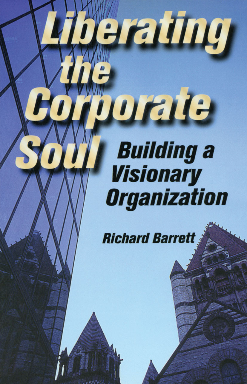 Liberating the Corporate Soul: 1st Edition (Paperback) book cover
