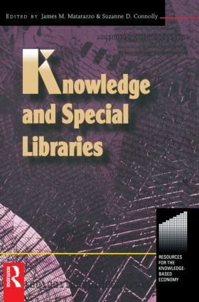 Knowledge and Special Libraries: 1st Edition (Paperback) book cover