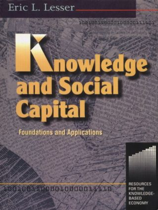 Knowledge and Social Capital: 1st Edition (Paperback) book cover