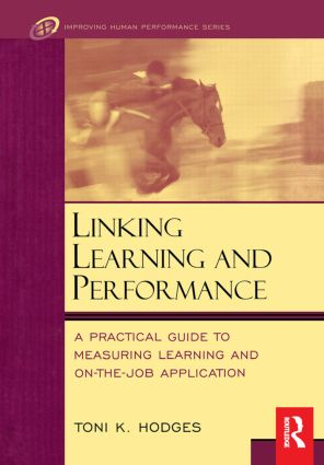 Linking Learning and Performance: 1st Edition (Hardback) book cover