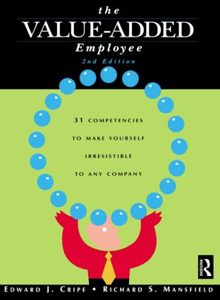 The Value-Added Employee: 2nd Edition (Paperback) book cover