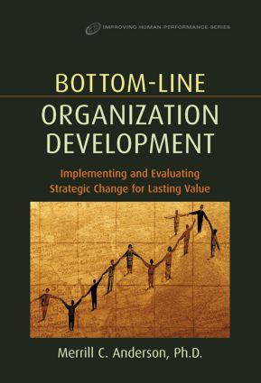 Bottom-Line Organization Development (Hardback) book cover