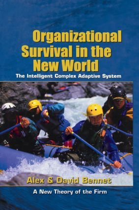 Organizational Survival in the New World: 1st Edition (Hardback) book cover