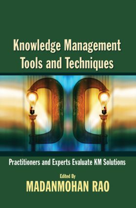 Knowledge Management Tools and Techniques: 1st Edition (Paperback) book cover