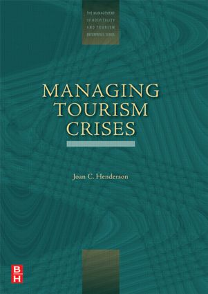Managing Tourism Crises: 1st Edition (Paperback) book cover