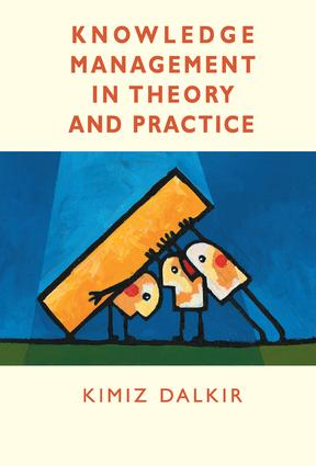 Knowledge Management in Theory and Practice: 1st Edition (Hardback) book cover