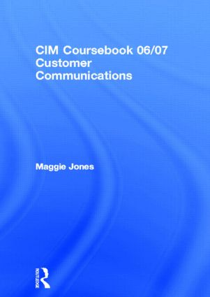 CIM Coursebook 06/07 Customer Communications
