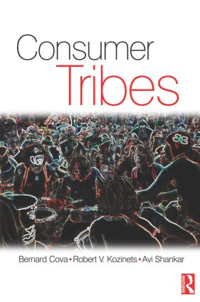 Consumer Tribes: 1st Edition (Paperback) book cover