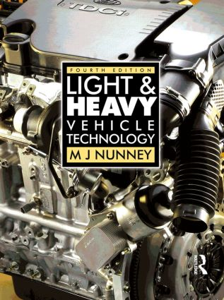 Light and Heavy Vehicle Technology, 4th ed: 4th Edition (Paperback) book cover
