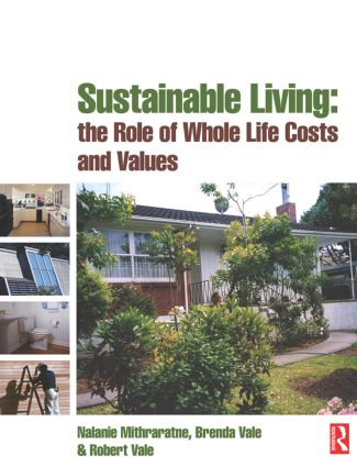 Sustainable Living: the Role of Whole Life Costs and Values: 1st Edition (Paperback) book cover