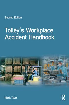 Tolley's Workplace Accident Handbook: 2nd Edition (Paperback) book cover