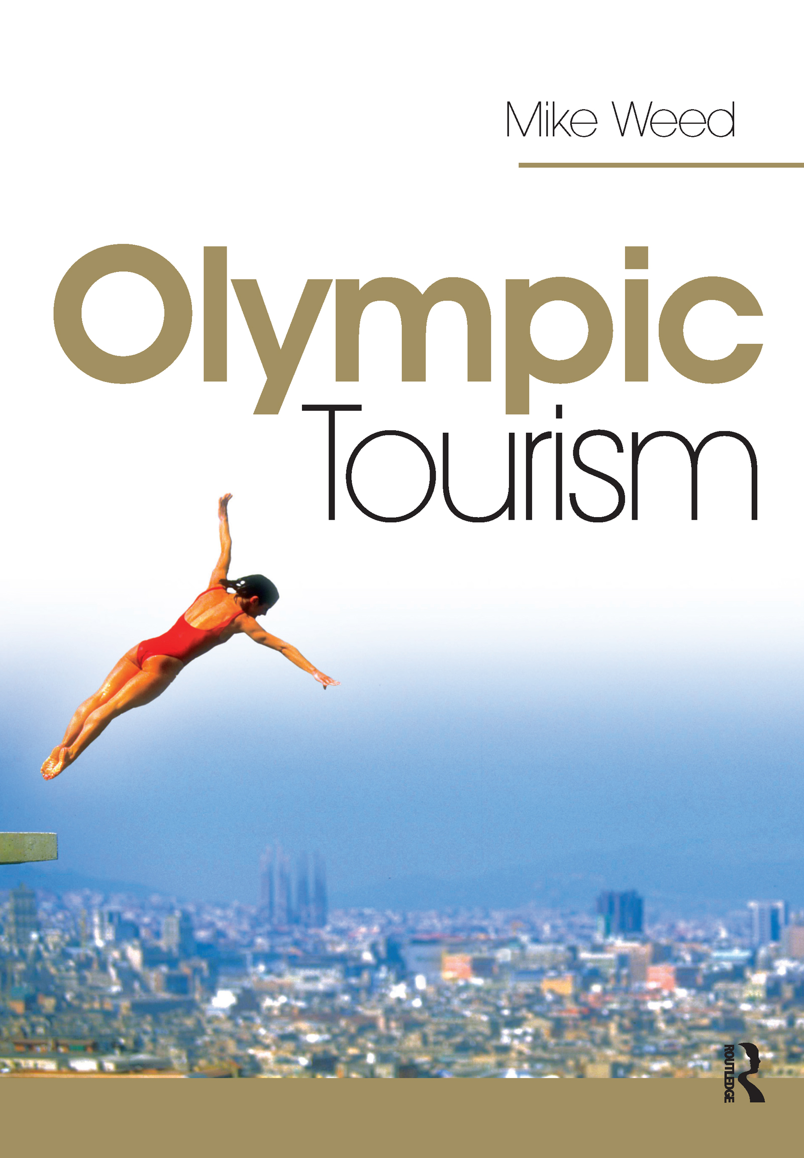 Olympic Tourism (Hardback) book cover