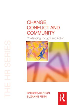 Change, Conflict and Community: 1st Edition (Paperback) book cover
