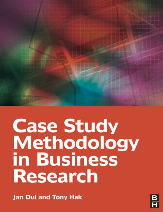 Case Study Methodology in Business Research: 1st Edition (Paperback) book cover