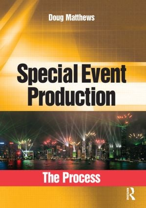 Special Event Production: The Process