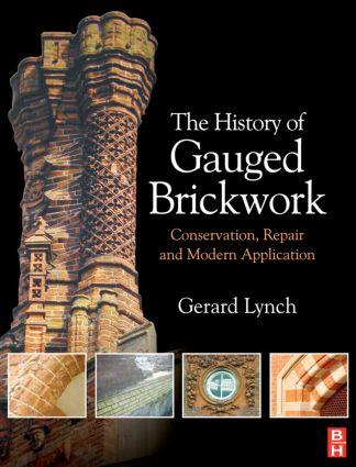 The History of Gauged Brickwork (Hardback) book cover