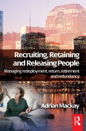 Recruiting, Retaining and Releasing People: 1st Edition (Paperback) book cover