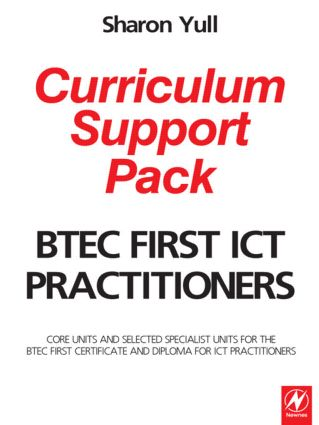BTEC First ICT Practitioners Curriculum Support Pack book cover