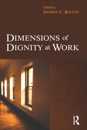 Dimensions of Dignity at Work: 1st Edition (Paperback) book cover