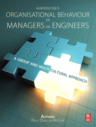 An Introduction to Organisational Behaviour for Managers and Engineers: A Group and Multicultural Approach, 1st Edition (Paperback) book cover