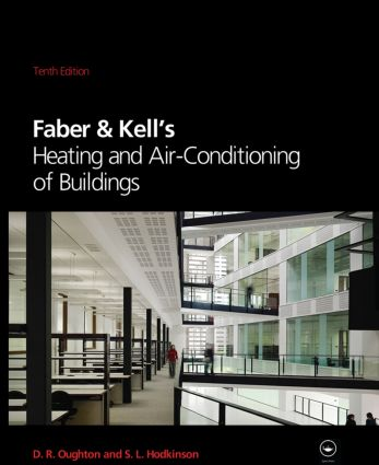 Faber & Kell's Heating & Air-conditioning of Buildings: 10th Edition (Hardback) book cover