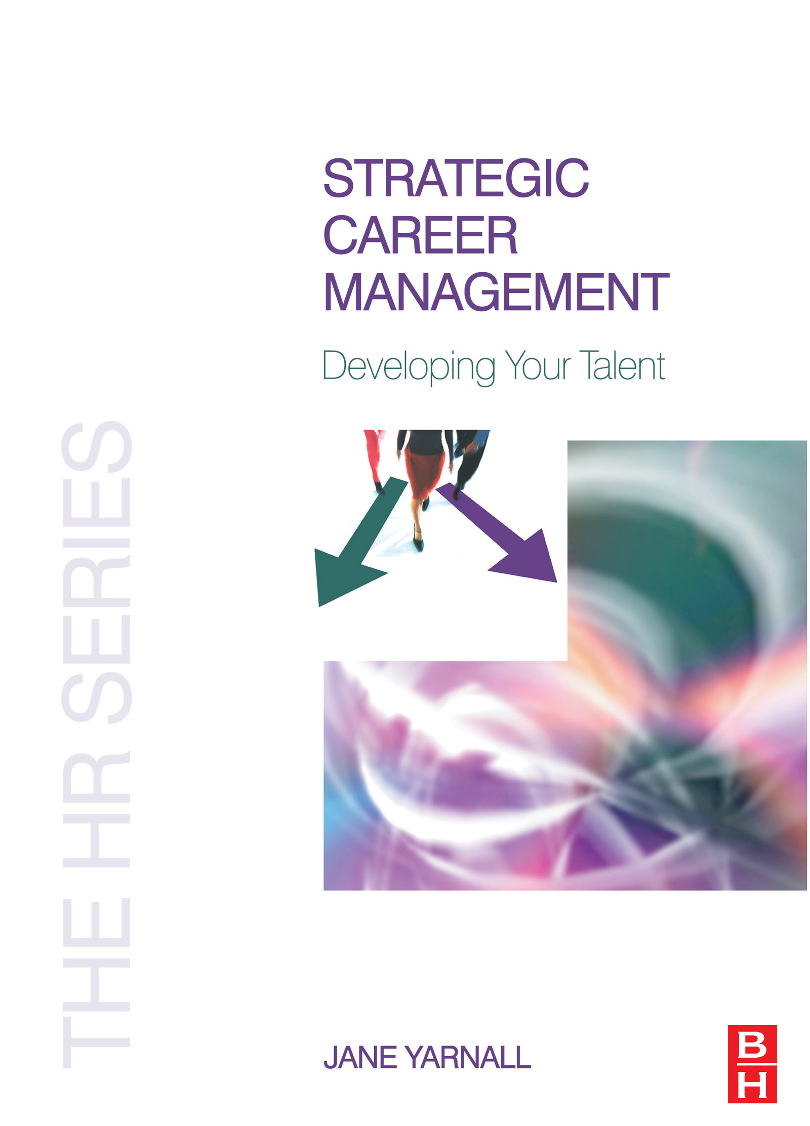 Strategic Career Management: 1st Edition (Paperback) book cover