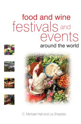 Food and Wine Festivals and Events Around the World book cover