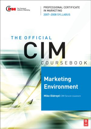 CIM Coursebook Marketing Environment 07/08
