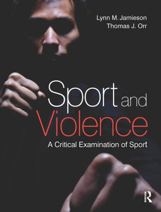 Sport and Violence: 1st Edition (Paperback) book cover