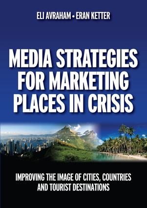 Media Strategies for Marketing Places in Crisis: 1st Edition (Paperback) book cover