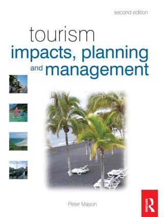 Tourism Impacts, Planning and Management: 2nd Edition (Paperback) book cover
