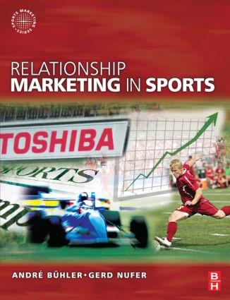 Relationship Marketing in Sports: 1st Edition (Paperback) book cover